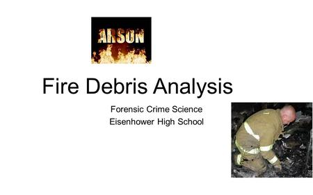 Forensic Crime Science Eisenhower High School