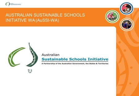 AUSTRALIAN SUSTAINABLE SCHOOLS INITIATIVE WA (AuSSI-WA)