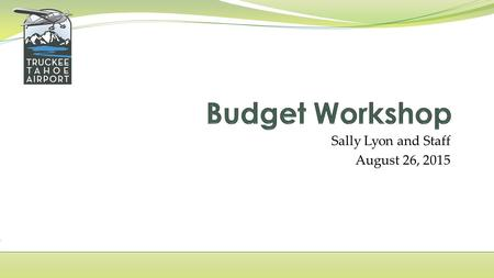 Sally Lyon and Staff August 26, 2015. OPERATING REVENUES AND OTHER INCOME BUDGET FY 2016.