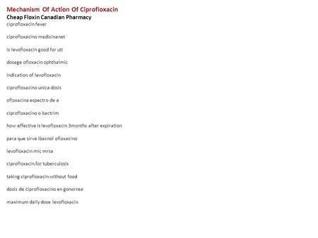 Ciprofloxacin mechanism of action pdf generator