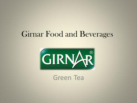 Girnar Food and Beverages Green Tea. Green Tea with Lemon and Honey Girnar brings you a Green Tea with a mélange of tangy Lemon and natural amber Honey.