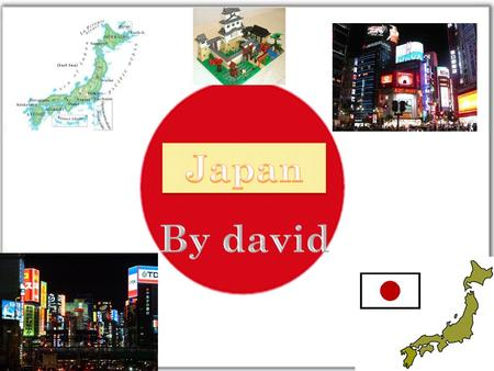 G ENERAL INFORMATION -Capital: Tokyo -Continent: Asia -Population:127,817,277 -Currency: Yen -Language: Japanese -Government: Constitutional monarchy.