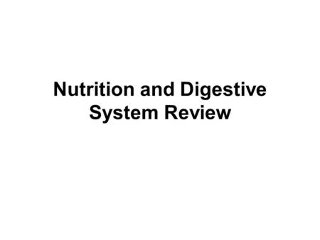 Nutrition and Digestive System Review. 1. Identify the following information for the food to the left. a. Serving size b. Total carbohydrates c. Calories.