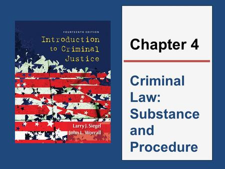 Criminal Law: Substance and Procedure Chapter 4. Thinking Point The opening of this chapter discusses the passage of the Shepard-Byrd Act in 2009 which.