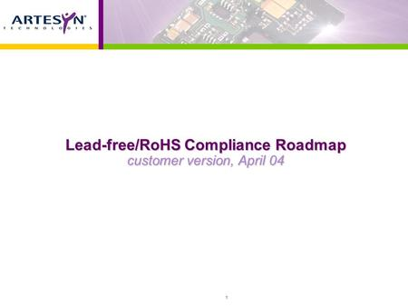 1 Lead-free/RoHS Compliance Roadmap customer version, April 04.
