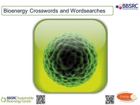 Bioenergy Crosswords and Wordsearches. To help combat climate change the UK has a target to reduce carbon emissions by 80% by 2050. 30% of the UK renewable.