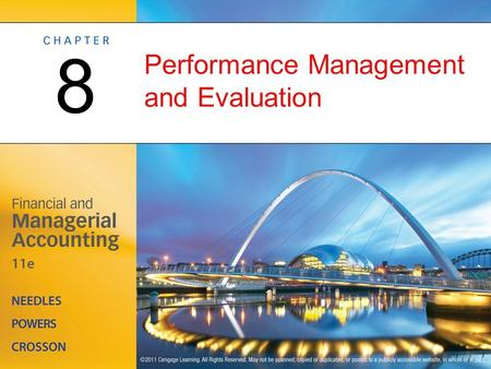 Performance Management and Evaluation 8. Performance Measurement OBJECTIVE 1: Define a performance management and evaluation system, and describe how.