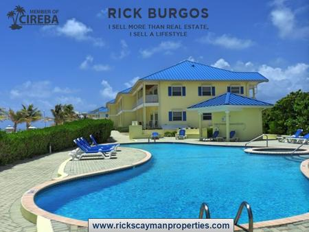 Www.rickscaymanproperties.com. Things You Should Know Before Buy Real Estate in the Cayman Islands: There are no restrictions on foreign ownership and.