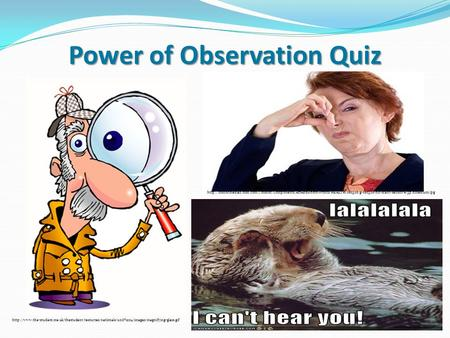 Power of Observation Quiz
