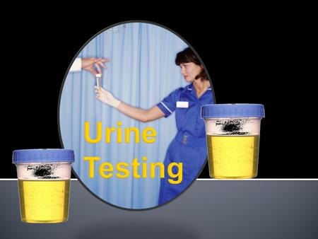 Visual exam A laboratory technician will examine the urine's appearance. Urine is typically clear. Cloudiness or unusual  odor may indicate a problem.
