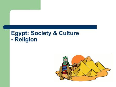 Egypt: Society & Culture - Religion. Gods and Goddesses In Egypt, over 80 gods/goddesses were worshipped by the people. Egyptians welcomed many different.