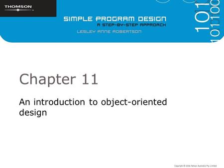 Chapter 11 An introduction to object-oriented design.