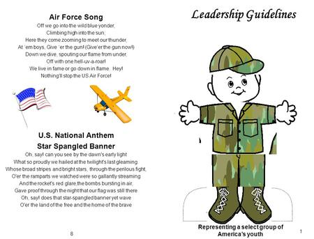 Leadership Guidelines Air Force Song Off we go into the wild blue yonder, Climbing high into the sun; Here they come zooming to meet our thunder, At 'em.