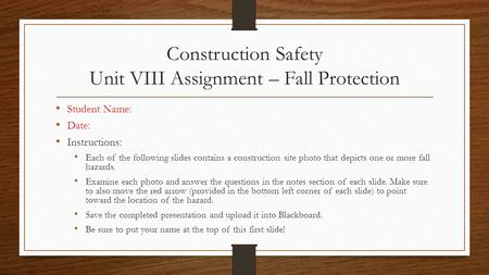 Construction Safety Unit VIII Assignment – Fall Protection