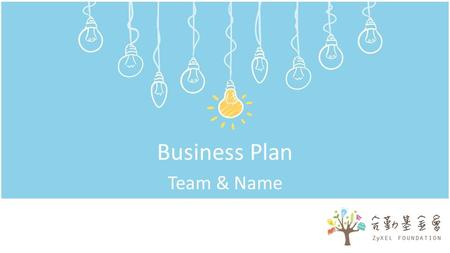 Business Plan Team & Name. 2 Agenda 1.Brief Introduction 2.Problem and Solution 3.Business Analysis 3.1 Market and Customers 3.2 Competitive landscape.