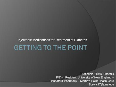 Injectable Medications for Treatment of Diabetes