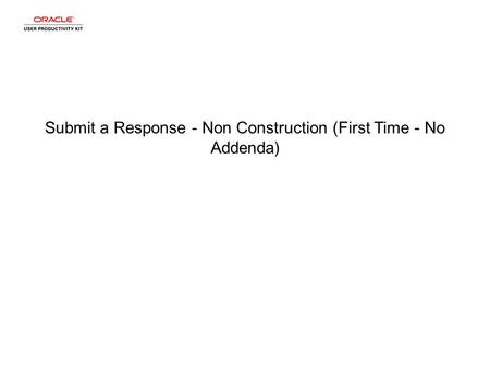 Submit a Response - Non Construction (First Time - No Addenda)