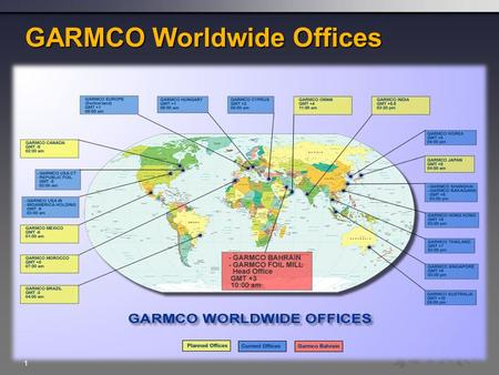 1 GARMCO Worldwide Offices. 2 Why Global? Definition: A firm that, by operating in more than one country, gains R&D, production, marketing, Competitive.