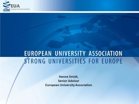 Hanne Smidt, Senior Advisor European University Association.