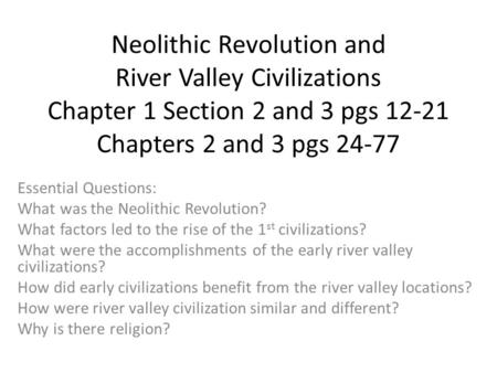neolithic revolution essay question Click here to learn why was the neolithic revolution a turning point in history free examples will demonstrate one of the possible ways to write it properly.