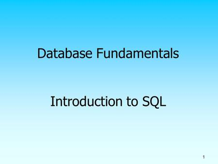 1 Database Fundamentals Introduction to SQL. 2 SQL Overview Structured Query Language The standard for relational database management systems (RDBMS)