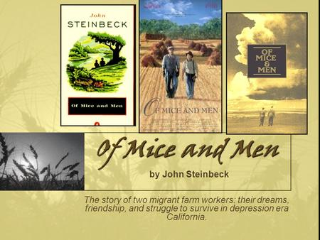 the power of comradeship in of mice and men by john steinbeck Category: steinbeck mice men title: john steinbeck's of mice and men  one  of the ways in which friendship plays a large role is in the area of mercy killing,   populace, lennie's ox-like strength crushed the animals' heads, killing them.
