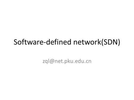 Software-defined network(SDN)