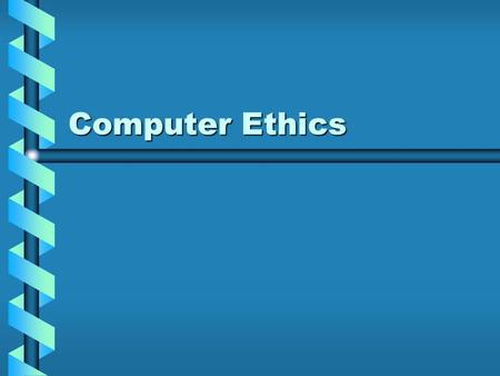 Computer Ethics. Ethics Notes Ethics: standards of honesty, morality, and fairnessEthics: standards of honesty, morality, and fairness Public Data: information.