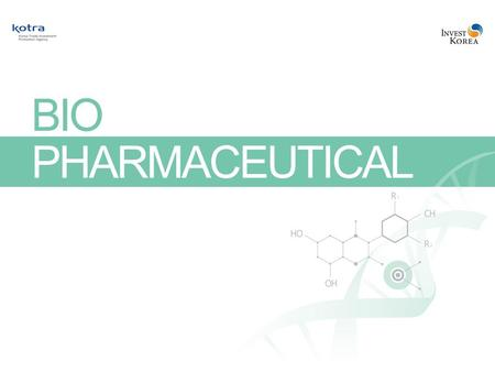 1. BIOPHARMACEUTICAL Korea Where Success Knows No Limits 2 Index 1. Industry Overview3 2. Competitive Standing and Outlook9 3. Government Policies14 4.
