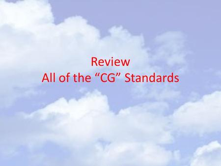 "Review All of the ""CG"" Standards. GA State Constitution Constitution – A set of laws for a nation or state. The US Constitution established the Federal."
