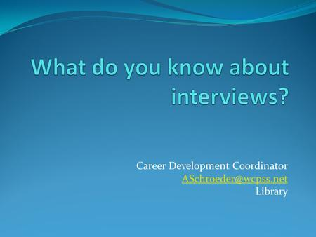 Career Development Coordinator Library.