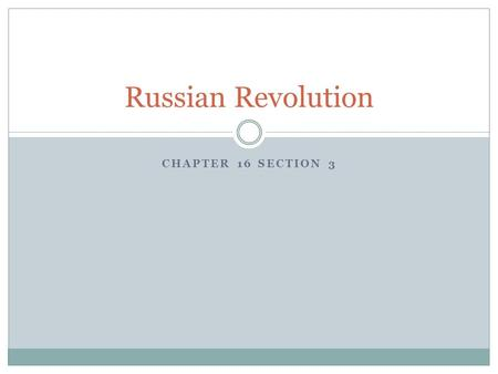 CHAPTER 16 SECTION 3 Russian Revolution. Background to Revolution Massive losses during WWI Poorly trained, equipped, and lead Czar Nicholas II: continues.
