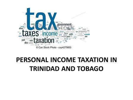 Personal Income Taxation in Trinidad and Tobago