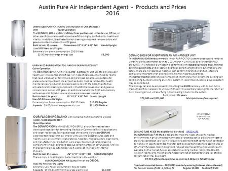 Austin Pure Air Independent Agent - Products and Prices 2016 UNRIVALED PURIFICATION TO 1 NANO EVEN IN OUR SMALLEST UNIT Quiet Operation The GENANO 200.
