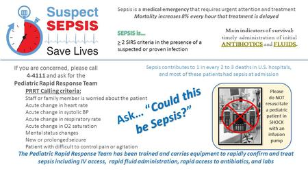"Please do NOT resuscitate a pediatric patient in SHOCK with an infusion pump Could this be Sepsis? Ask… ""Could this be Sepsis?"" Sepsis is a medical emergency."