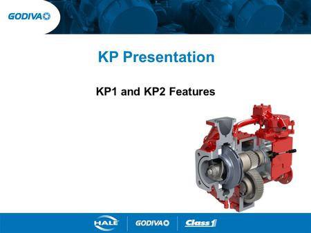 KP Presentation KP1 and KP2 Features. KP Designations The Godiva KP series of rear or midship mounted PTO driven centrifugal fire pumps offers the ultimate.