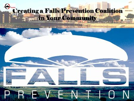 Creating a Falls Prevention Coalition in Your Community.