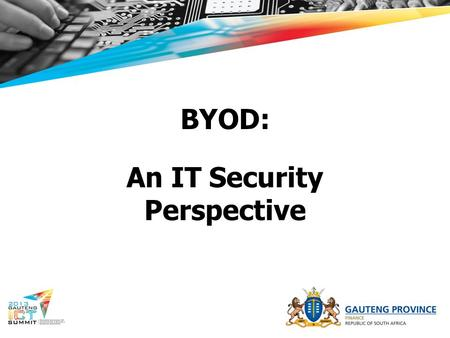 BYOD: An IT Security Perspective. What is BYOD? Bring your own device - refers to the policy of permitting employees to bring personally owned mobile.