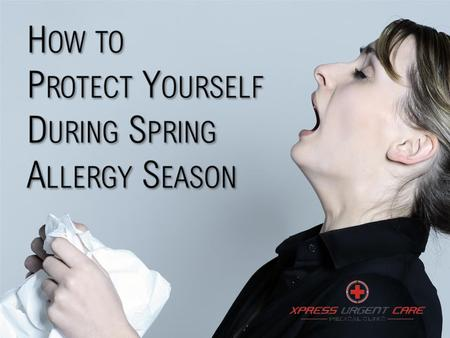 If you're coughing and sneezing with the start of spring, you may want to see an allergist or your primary care doctor so they can administer an allergy.