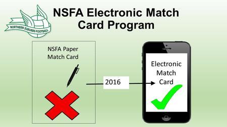 Electronic Match Card NSFA Paper Match Card 2016 NSFA Electronic Match Card Program.