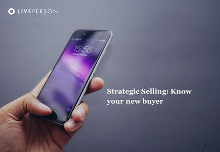 1 Strategic Selling: Know your new buyer. 2 Questions We'll Cover Who is our new buyer? How do we identify them? What do they care about? What are their.