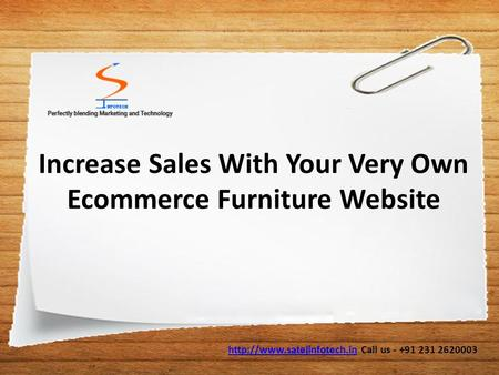 Increase Sales With Your Very Own Ecommerce Furniture Website  Call us - +91 231 2620003