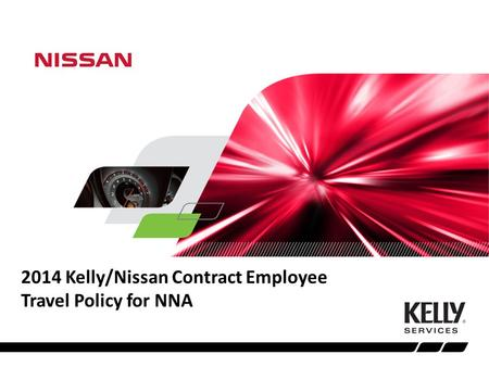 2014 Kelly/Nissan Contract Employee Travel Policy for NNA.