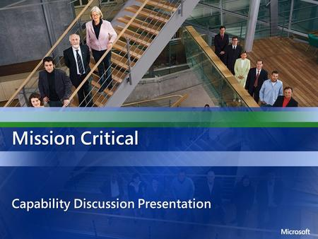 Mission Critical Capability Discussion Presentation.