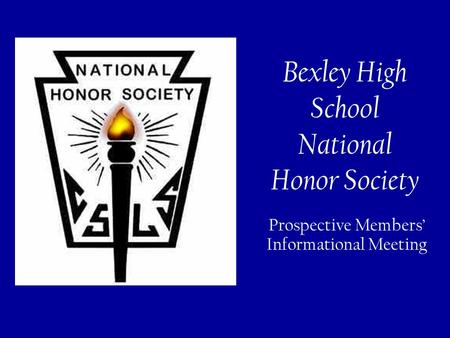 Bexley High School National Honor Society Prospective Members' Informational Meeting.
