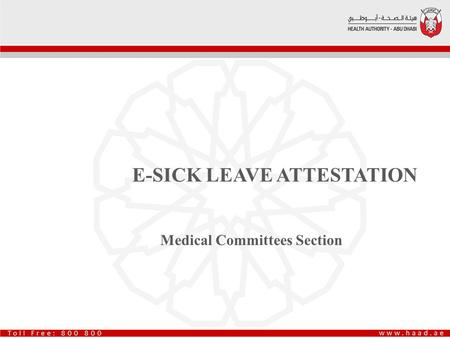 E-SICK LEAVE ATTESTATION Medical Committees Section.
