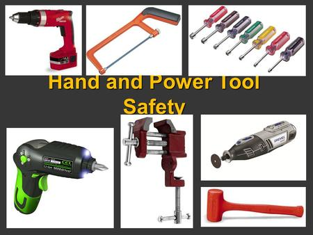 Hand and Power Tool Safety. Regulations Covering Hand and Power Tools  OSHA Standards for General Industry  1910 Subpart P, Hand and Portable Power.