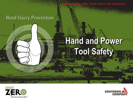 Hand and Power Tool Safety. Regulations Covering Hand and Power Tools For General Industry –1910 Subpart P, Hand and Portable Power Tools and Other Hand-Held.