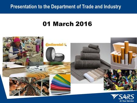 01 March 2016 ` Presentation to the Department of Trade and Industry.