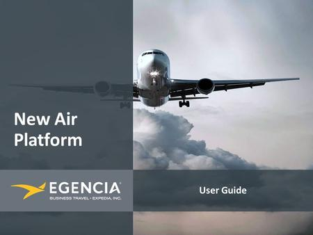User Guide New Air Platform. Starting a flight reservation 2 1 On Home tab or Trips tab Select the main travellers from the drop down menu and the total.